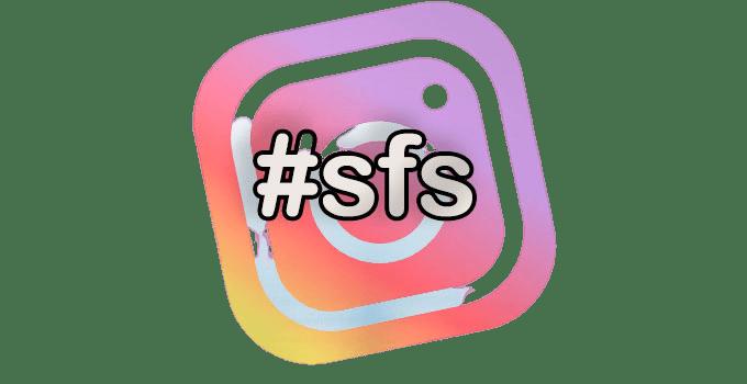 Что такое SFS в Инстаграм? Отбираем лучшие методы раскрутки